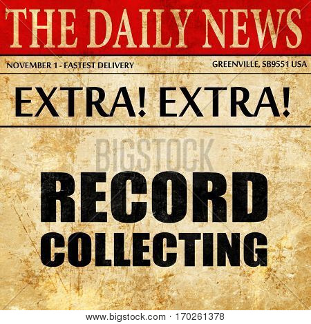 record collecting, newspaper article text