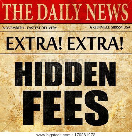hidden fees, newspaper article text