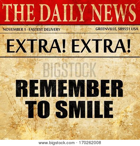 remember to smile, newspaper article text