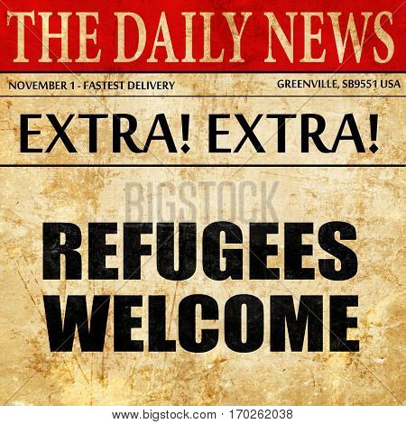 refugees welcome, newspaper article text