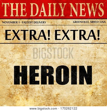 heroin, newspaper article text