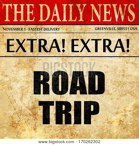 roadtrip, newspaper article text