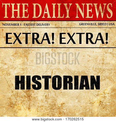historian, newspaper article text