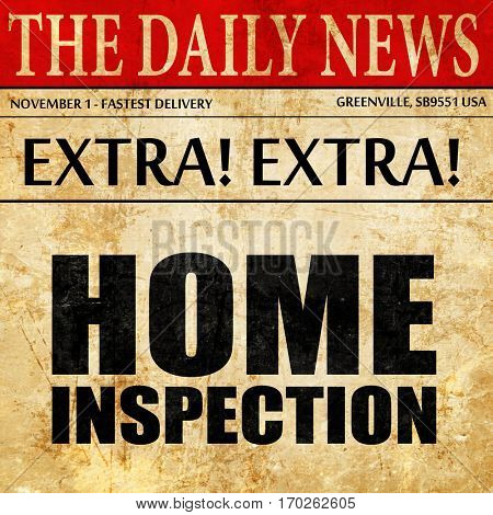 home inspection, newspaper article text