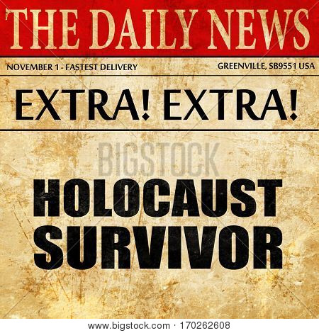 holocaust survivor, newspaper article text