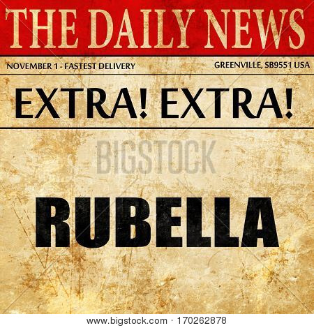 rubella, newspaper article text