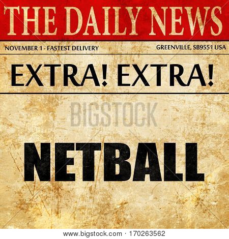 netball sign background, newspaper article text