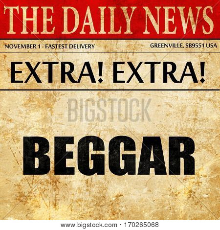 beggar, newspaper article text