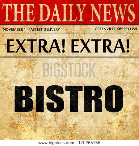 bistro, newspaper article text