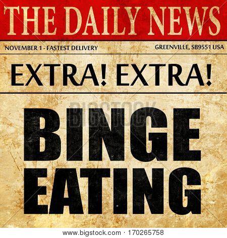 binge eating, newspaper article text
