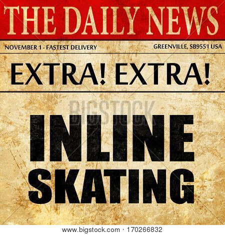 inline skating, newspaper article text