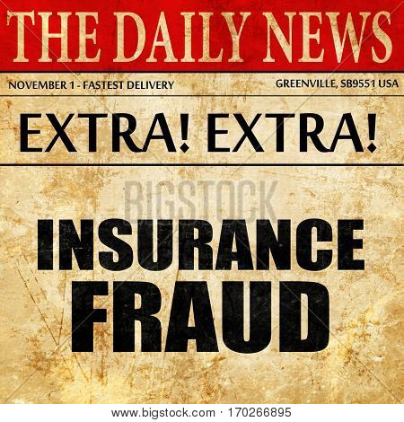 insurance fraud, newspaper article text
