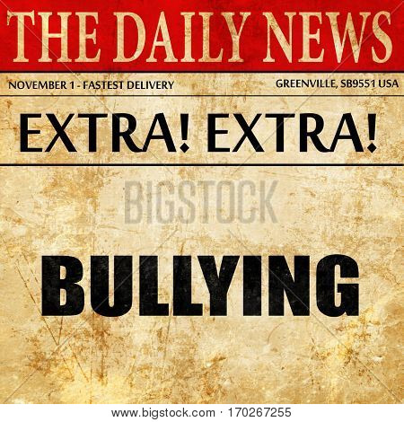 bullying, newspaper article text