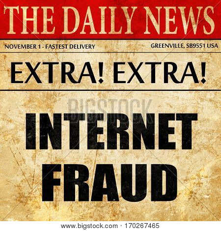 Internet fraud background, newspaper article text