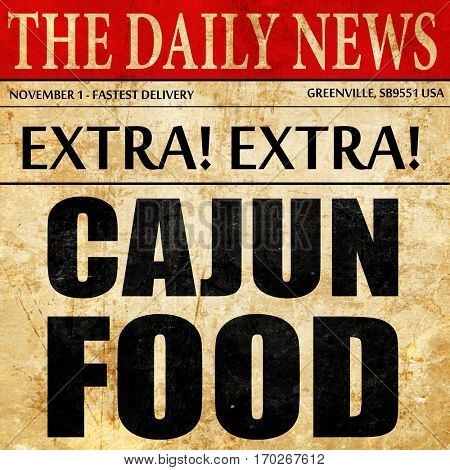 cajun food, newspaper article text