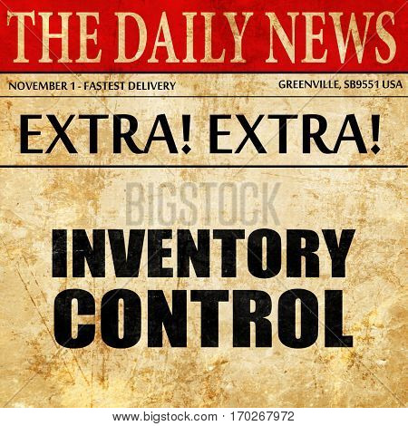 inventory control, newspaper article text