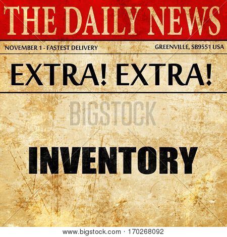 inventory, newspaper article text