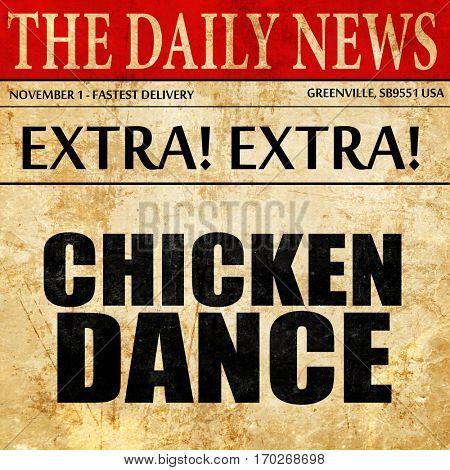 chicken dance, newspaper article text