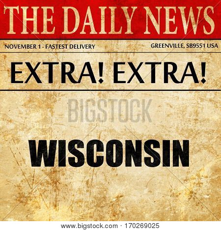 wisconsin, newspaper article text