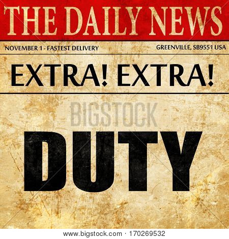 duty, newspaper article text