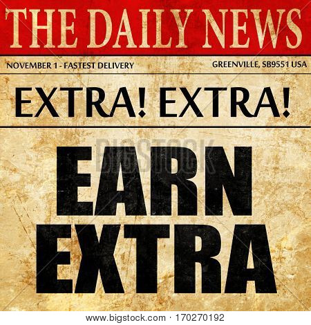 earn extra, newspaper article text