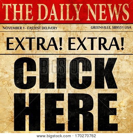 click here, newspaper article text