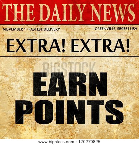 earn points, newspaper article text