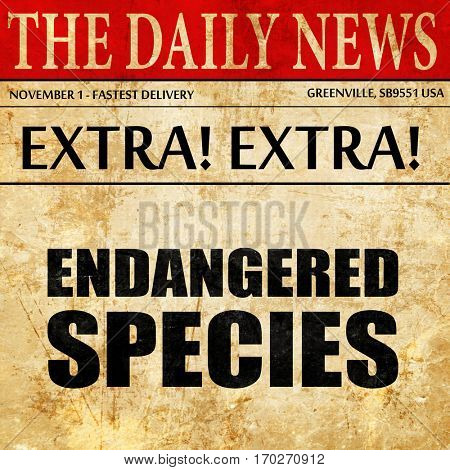 endangered species, newspaper article text