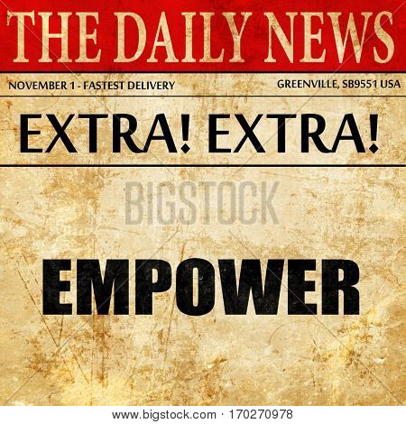empower, newspaper article text