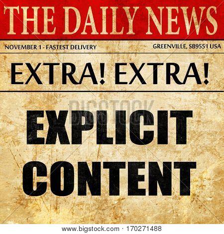 Explicit content sign, newspaper article text