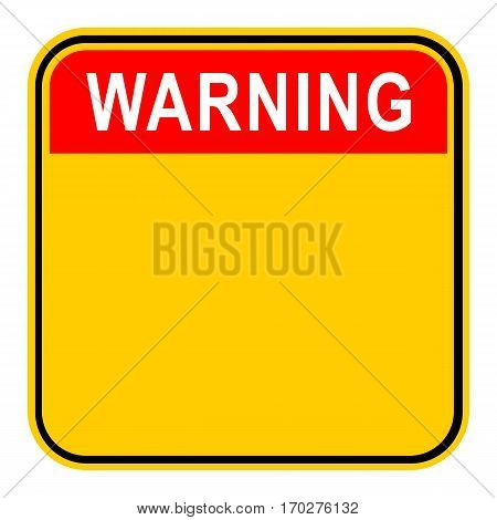 Use it in all your designs. Empty safety sign board with word Warning. Sticker square-shaped painted in black, yellow, white and red colors. Quick and easy recolorable graphic in vector illustration