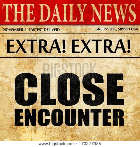 close encounter, newspaper article text