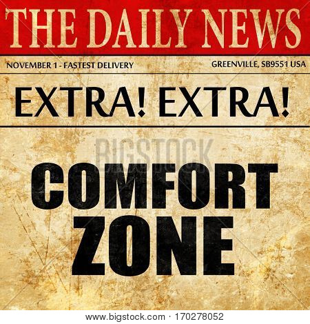 comfort zone, newspaper article text