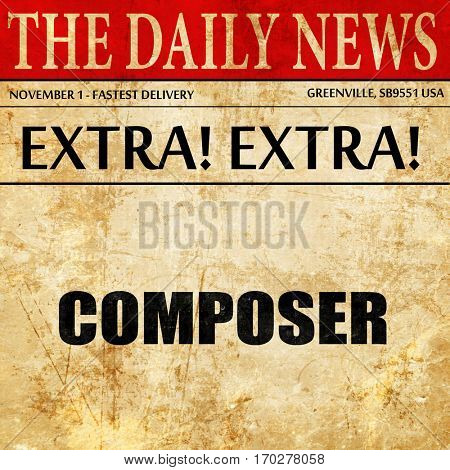 composer, newspaper article text