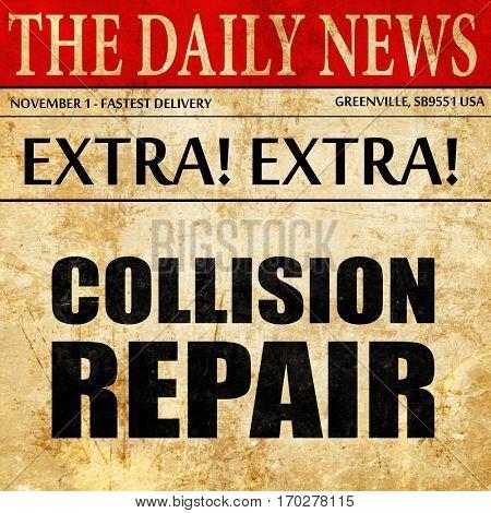 collision repair, newspaper article text