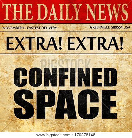 confined space, newspaper article text