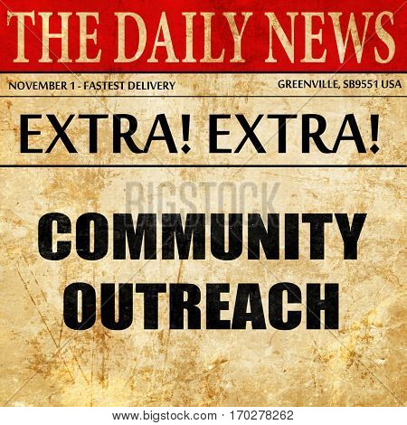 Community outreach sign, newspaper article text
