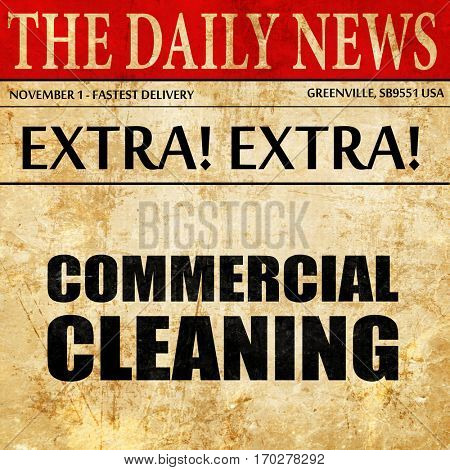 commercial cleaning, newspaper article text