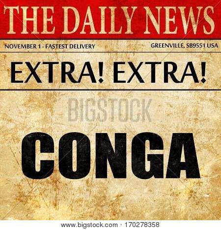 conga, newspaper article text