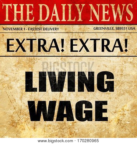 living wage, newspaper article text