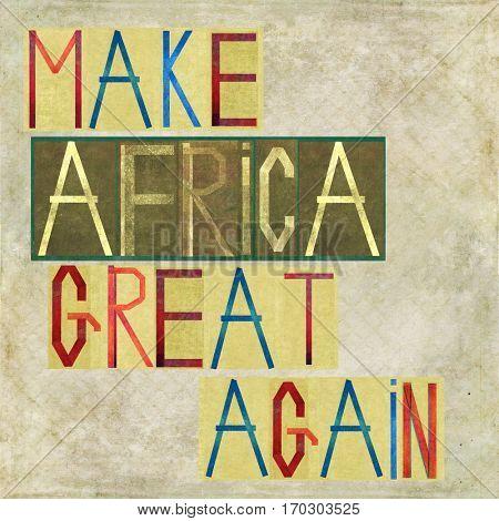 Make Africa great again
