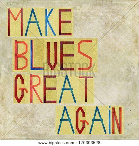 Make Blues great again