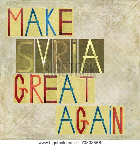 Make Syria great again