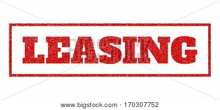 Red rubber seal stamp with Leasing text. Vector message inside rectangular banner. Grunge design and unclean texture for watermark labels. Scratched emblem.