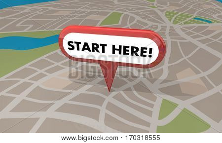 Start Here Pin Map Begin Spot Point 3d Illustration