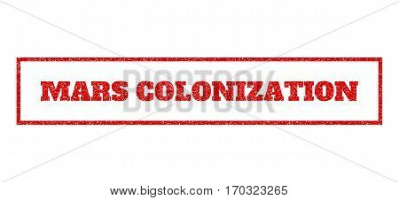 Red rubber seal stamp with Mars Colonization text. Vector tag inside rectangular banner. Grunge design and unclean texture for watermark labels. Scratched sticker.