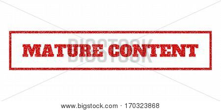 Red rubber seal stamp with Mature Content text. Vector caption inside rectangular shape. Grunge design and dust texture for watermark labels. Scratched sticker.