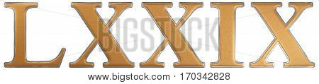 Roman Numeral Lxxix, Novem Et Septuaginta, 79, Seventy Nine, Isolated On White Background, 3D Render
