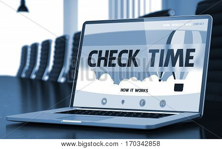Check Time Concept. Closeup of Landing Page on Mobile Computer Screen in Modern Meeting Room. Blurred Image with Selective focus. 3D Render.