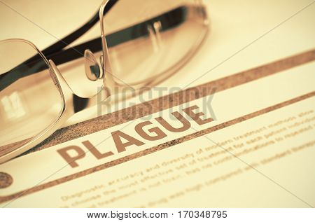 Plague - Printed Diagnosis with Blurred Text on Red Background with Spectacles. Medical Concept. 3D Rendering.